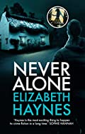 Never Alone by Elizabeth Hayes