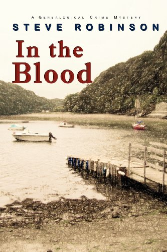 In the Blood (A genealogical crime mystery)