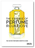 Cover of The essence of perfume – Roja Dove