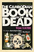 Cambodian Book of the Dead by Tom Vater