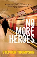 No More Heroes by Stephen Thompson