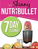 Product Image of The Skinny NUTRiBULLET 7 Day Cleanse: Calorie Counted...