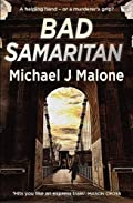 Bad Samaritan by Michael J. Malone
