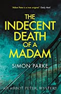 The Indecent Death of A Madam by Simon Parke