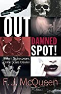 Out Damned Spot! by F. J. McQueen