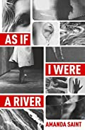 As If I Were a River by Amanda Saint
