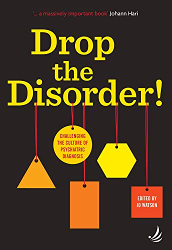 Drop the Disorder! by Jo Watson
