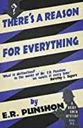 There's a Reason for Everything by E. R. Punshon