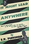 It Might Lead Anywhere by E. R. Punshon