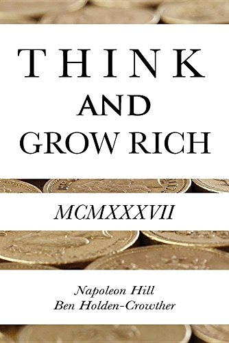 16. Think and Grow Rich – Napoleon Hill; Napoleon Hill