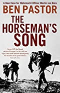The Horseman's Song by Ben Pastor