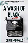 A Wash of Black by Chris McDonald