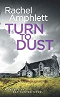 Turn to Dust by Rachel Amphlett