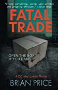 Fatal Trade by Brian Price