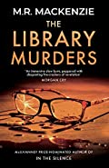 The Library Murders by M.R. Mackenzie