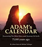 Adam's Calendar: The Seventy Great Mysteries of the Ancient World