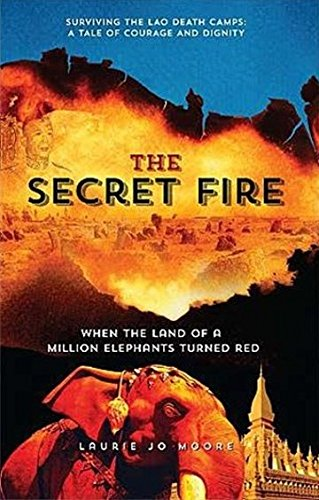 The Secret Fire, Moore, Laurie Jo