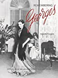 Remembering Georges : stories from Melbourne's most elegant store / Annette Cooper.