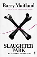 Slaughter Park by Barry Maitland