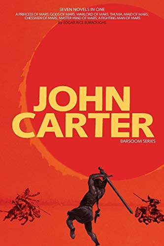 John Carter: Barsoom Series (7 Novels) a Princess of Mars; Gods of Mars; Warlord of Mars; Thuvia, Maid of Mars; Chessmen of Mars; M - Edgar Rice BurroughsJ. Allan St John, Frank Schoonover