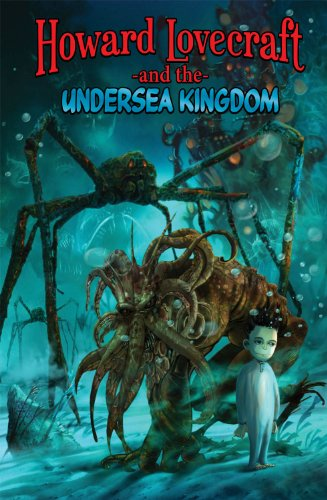 Howard Lovecraft and the Undersea Kingdom cover