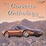 The Corvette Anthology 2003 by Harry W. Ilaria