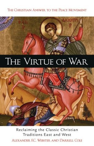 The Virtue of War