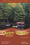 Quiet Water Maine: Canoe and Kayak Guide, 2nd Edition