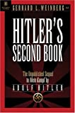 Amazon.com: Hitler's Second Book: The Unpublished Sequel to Mein Kampf (Bk. 2) (9781929631162): Gerhard L. Weinberg, Krista Smith: Books cover