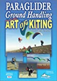 Paraglider Ground Handling and the Art of Kiting DVD