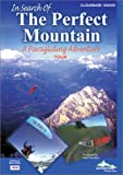 In Search of the Perfect Mountain, a Paragliding Adventure Tour DVD
