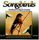 Songbirds of the Southwest Canyon Country by Kevin J. Colver (Audio CD)
