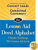 Lemon Aid Deed Alphabet: Deeds to Convert Leads to Committed Customers