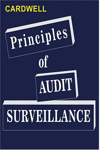 Principles of Audit Surveillance: (Reprise Edition)