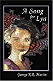 Song for Lya by George R. R. Martin