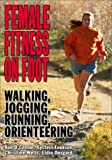 Female Fitness on Foot