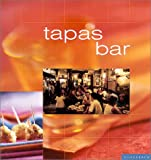 Tapas Bar: Casual Spanish Cooking at Home (Cafe)