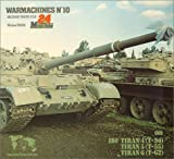 Warmachines #10 : IDF T54, T-55, T-62