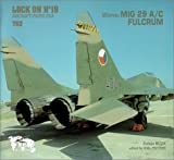 Lock on No. 19: Mikoyan MiG-29 A/C