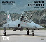 Lock on No. 26 : Northrop F-5/F Tiger II