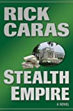 Stealth Empire by Rick Caras