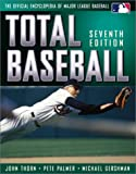 Total Baseball : The Official Encyclopedia of Major League Baseball (Total Baseball, 7th Ed)