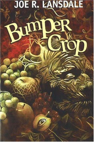 Bumper Crop by Joe R. Lansdale
