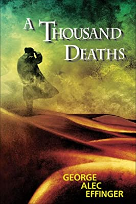 REVIEW: A Thousand Deaths by George Alec Effinger