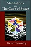 Meditations on the Cube of Space