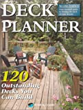 Deck Planner: 120 Outstanding Decks You Can Build