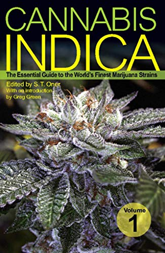 1 Cannabis Indica The Essential Guide To Worlds Finest Marijuana Strains