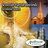 Scottish Parish Records: Scotland South