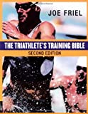 New Addition of The All Time Best Selling Triathlon Book