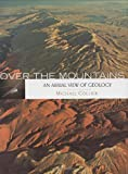 Over the Mountains: An Aerial View of Geology